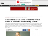 Satish Mehta: 'On track to deliver 60 mn doses of our mRNA vaccine by yr-end'