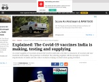 The Covid-19 vaccines India is making, testing and supplying