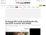 Ness Wadia : No human life worth sacrificing for IPL, says Ness Wadia