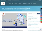 How to Choose an Offshore Medical Billing Company?