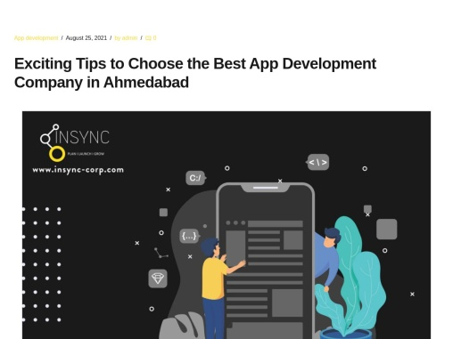 Exciting Tips to Choose the Best App Development Company in Ahmedabad