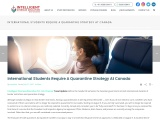 International Students Require A Quarantine Strategy At Canada