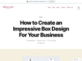 How to Create an Impressive Box Design For Your Business