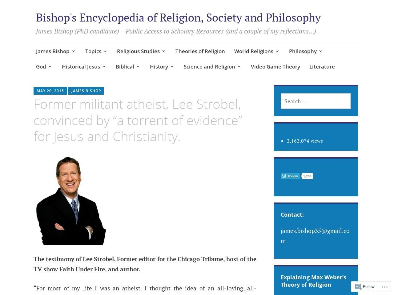 "Former militant atheist, Lee Strobel, convinced by ""a torrent …"