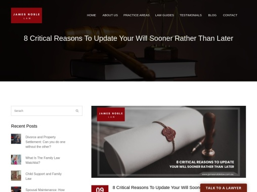 8 Critical Reasons To Update Your Wills and Estates Sooner