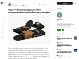 Cigar Pre-Roll Packaging: A Common Compromise For Cigarette Packaging Solutions