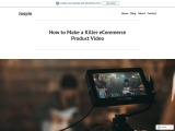 How to Make a Killer eCommerce Product Video