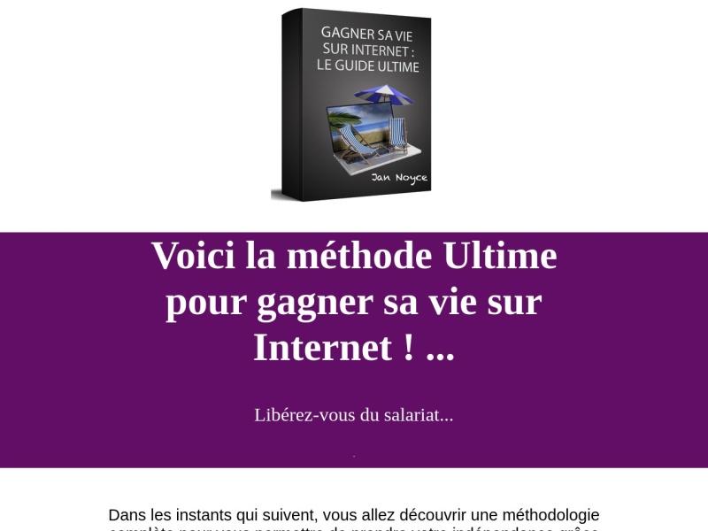 gagner sa vie sur internet: le guide ultime
