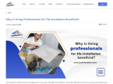 Why Is Hiring Professionals for Tile Installation Beneficial?