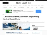Crucial Skills Every Industrial Engineering Student Should Have