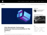How Blockchain Technology Enhances Interconnectedness In The Factory?