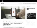Is Swift A Promising Programming Language? Pros and Cons of Swift Development