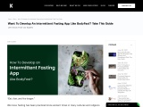 Want To Develop An Intermittent Fasting App Like BodyFast? Take This Guide