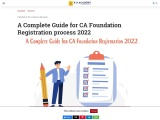 A Complete Guide for CA Foundation Registration Process – 2021