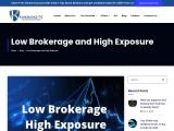 Low Brokerage and High Exposure