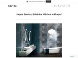 Jaquar Sanitary  |Modular Kitchen In Bhopal