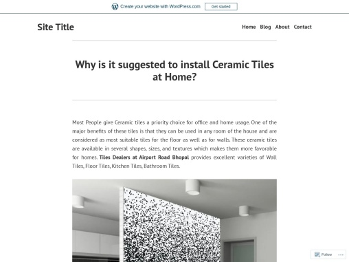 Why is it suggested to install Ceramic Tiles at Home?