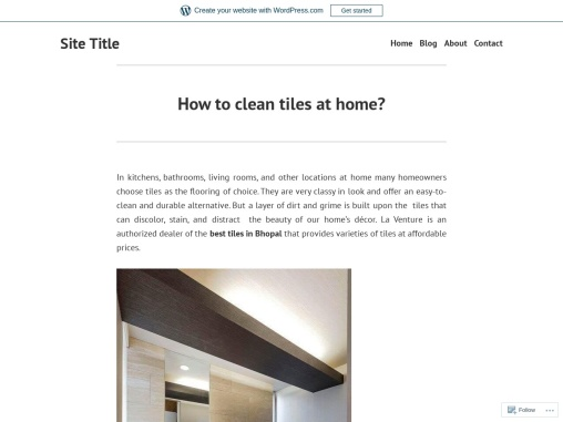 How to clean tiles at home? – LaVenture