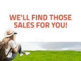 WE'LL FIND THOSE SALES FOR YOU!