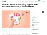 How to Create a Shopping App for Your Business: Features, Cost and More