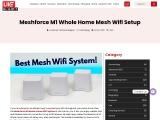 Meshforce M1 Whole home wifi system setup
