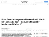 Asia Pacific to be largest market for Plant Asset Management during forecast period