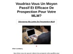 LETTRE DE PROSPECTION MLM AUTOMATIQUE
