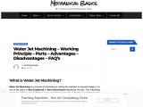Water Jet Machining Process – Parts, Working, Advantages, Disadvantages, And Applications