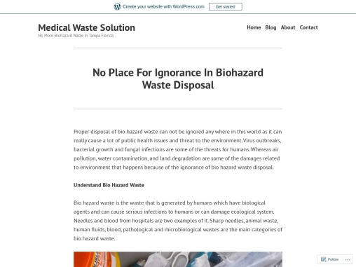 No Place For Ignorance In Biohazard Waste Disposal