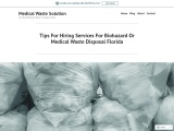 Tips For Hiring Services For Biohazard Or Medical Waste Disposal Florida