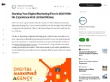 Starting Your Digital Marketing Firm In 2021 With No Experience And Limited Money