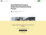 Dubai Mainland Company Registration & Business Setup Process