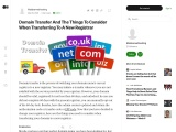 Domain Transfer And The Things To Consider When Transferring To A New Registrar