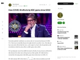 How COVID-19 effects by KBC game show 2022