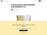 STEPS OF BATHTUB REFINISHING IN SACRAMENTO CA
