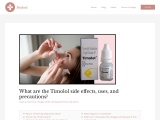 Some of the side effects, uses, and precautions of Timolol