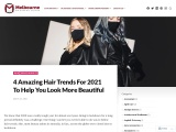 4 Amazing Hair Trends For 2021 To Help You Look More Beautiful