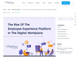 The Rise of the Employee Experience Platform in The Digital Workplace