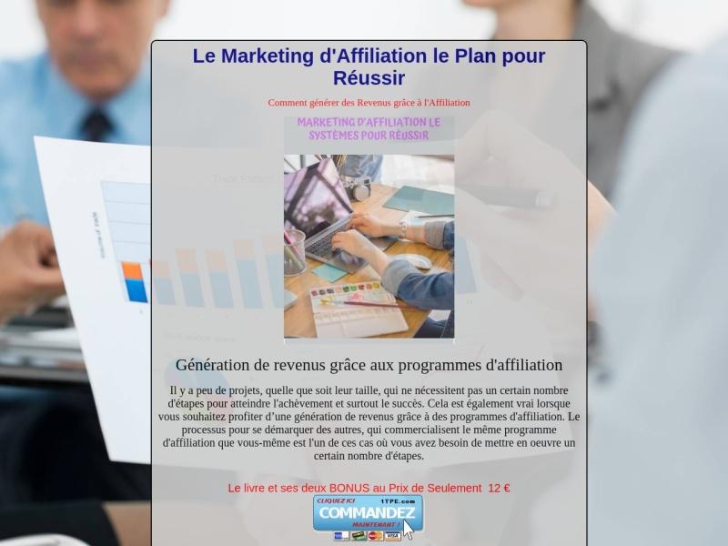 le marketing d'affiliation le plan pour reussir