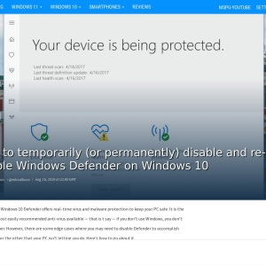 How to temporarily (or permanently) disable and re-enable Windows Defender on Windows 10 - MSPoweruser