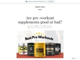 Pre workout supplements good or bad?
