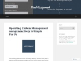 Operating System Management Assignment Help Is Simple For Us