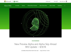 New Preview Alpha and Alpha Skip Ahead 1810 Update – 8/9/18 - Xbox Wire