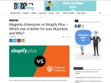 Shopify Plus Vs Magento Enterprise  : Which One is Right Choice