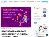 Healthcare Mobile App Development: Why, How, and How Much