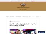 How To Get Free Spins On Registration At Uk Online Slot Sites Uk
