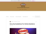 Security Guidelines For Online Gamblers