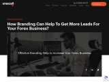 How Branding Can Help To Get More Leads For Your Forex Business?