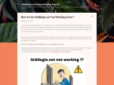 How to fix orbilogin.net not working error?