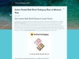 Custom Printed Bath Bomb Packaging Boxes at Wholesale Rates